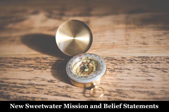 New Sweetwater Mission and Belief Statements
