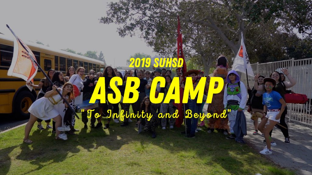 "2019 SUHSD ASB Camp ""To Infinity and Beyond"""